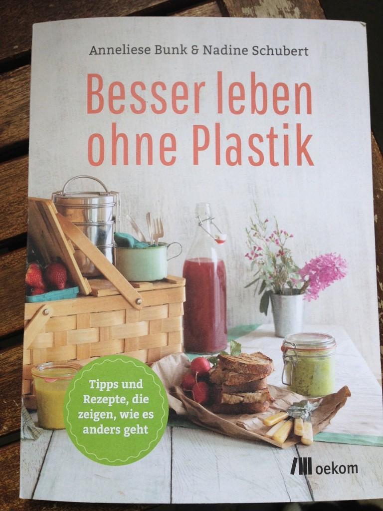 Besser leben ohne Plastik...